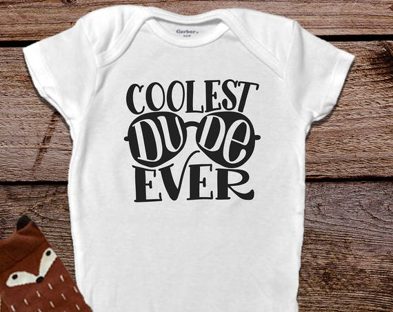Funny Baby Onesie®, Coolest Dude Ever Onesie®, Baby Boy Clothes, Funny Baby Clothes, Trendy Baby Clothes, Hipster Baby Clothes, Unique Gift
