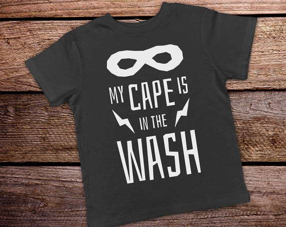 My Cape is in the Wash, Superhero Toddler Shirt, Funny Toddler Shirt, Funny Boy Toddler Shirts, Toddler Boy Clothes, Trendy Toddler Clothes