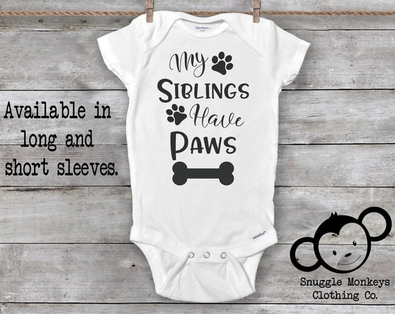 My Siblings Have Paws Onesie®, Funny Baby Onesie®, Pregnancy Announcement Onesie®, Dog Onesie®, Fur Baby, Baby Shower Gift, Dog Baby Clothes