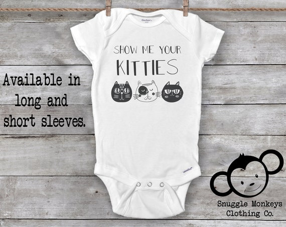 Show Me Your Kitties Onesie®, Funny Baby Onesie®, Crazy Cat Baby Onesie, Cat Onesie, Cat Baby Clothes, Baby Shower Gift, Unisex Baby Clothes