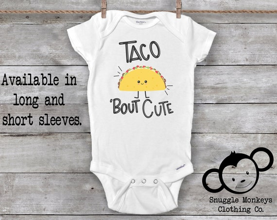 Taco Bout Cute Onesie®, Funny Baby Onesie, Taco Onesie, Let's Taco Bout It Onesie, Taco Baby Clothes, Unique Baby Gift, Baby Shower Gift