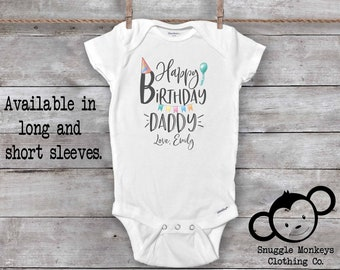 9e5017fb0 Happy Birthday Daddy Onesie®, Daddy Onesie, Birthday Gift for Dad From  Baby, Daddy Onesie, Happy Birthday Gift from Baby, I Love My Daddy
