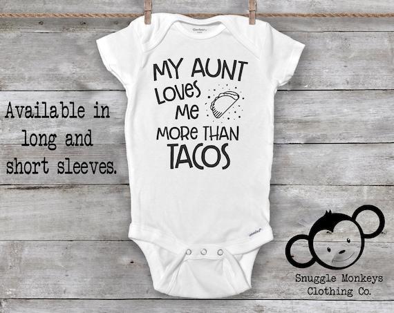 Aunt Onesie®, Funny Baby Onesie®, Taco Onesie®, Auntie Onesie®, My Aunt Loves Me Onesie®, Baby Shower Gift, Taco Tuesday Onesie®