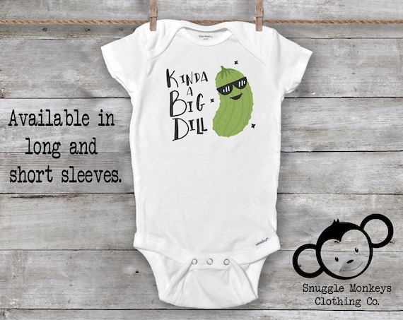 Kind of a Big Dill Onesie®, Funny Baby Onesie®, Baby Shower Gifts, Baby Girl Clothes, Baby Boy Clothes, Pickle Onesie®, Big Deal Onesie®