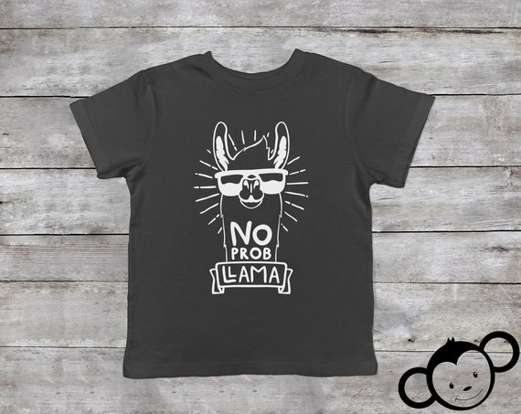 No Prob Llama Shirt, Llama Toddler Shirt, Cute Llama Shirt, Llama Shirt Kids, Toddler Girl Clothes, Funny Toddler Shirt, Toddler Boy Clothes