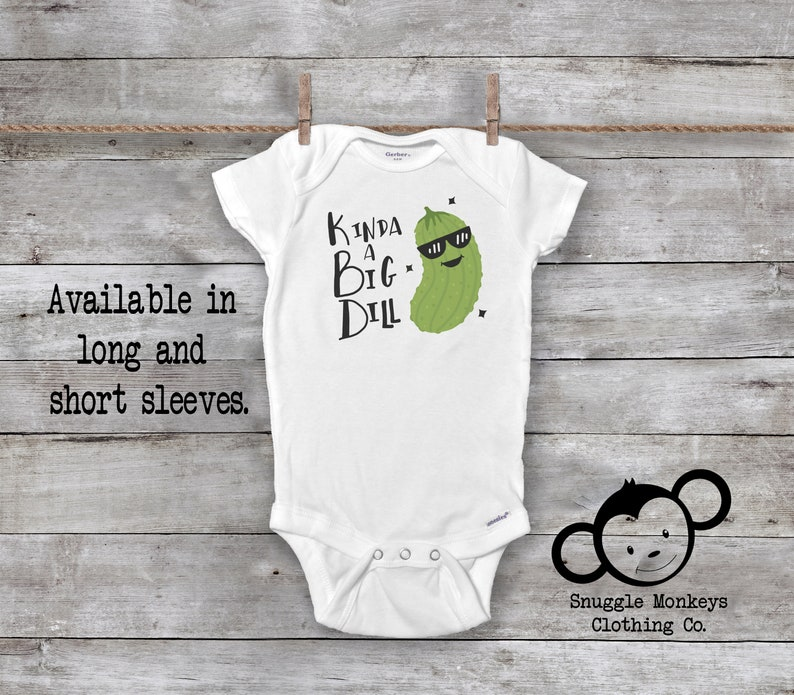 c9a8bda94 Kind of a Big Dill Onesie® Funny Baby Onesie® Baby Shower | Etsy