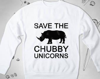 3db373ae5 Chubby unicorn sweatshirt Save Rhino clothing Save the planet Hipster  Greenpeace Shirt Animal Unisex Joke Gift for him 126