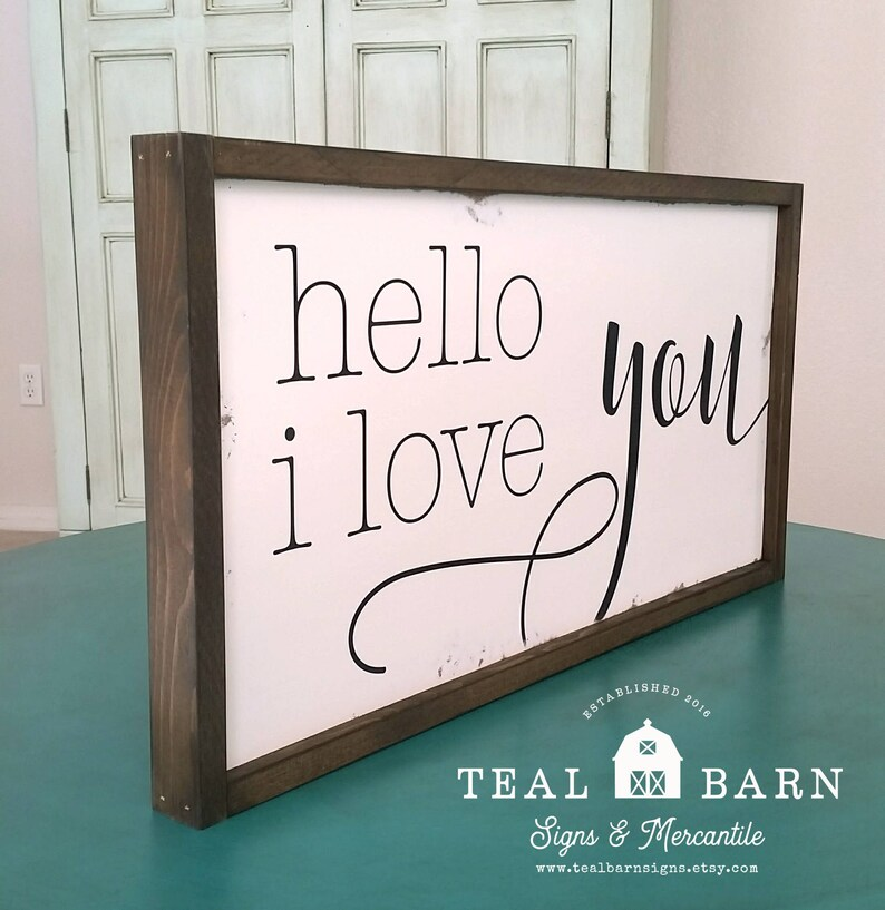 Hello I Love You Hand Painted Wood Sign Magnolia Market Etsy