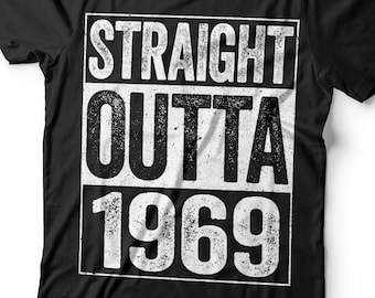 6939e6368 Straight Outta 1969 T-Shirt - Unisex Funny 50 AF Mens 50th Birthday Shirt -  Born in 1969 Gift Vintage TShirt for Father's Day Christmas