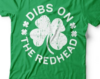 53e53a06 Dibs On The Redhead T-Shirt - Unisex Funny Mens Distressed Shamrock Shirt -  Vintage Green Irish TShirt Gift for St Patrick's Day 2019