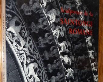 Sculpteurs de la Saintonge Romane 1962 by Pierre Bouffard - Soft Cover - Art Sculpture French Language