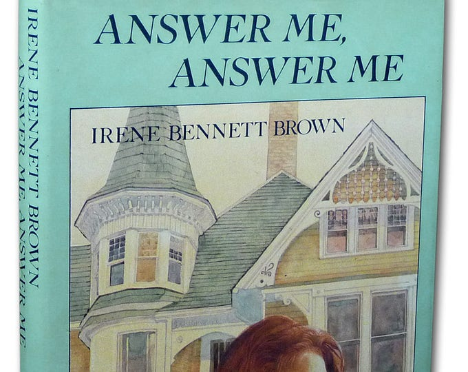 Answer Me, Answer Me by Irene Bennett Brown 1985 1st Edition Hardcover HC w/ Dust Jacket DJ - Family Mystery Drama YA Fiction