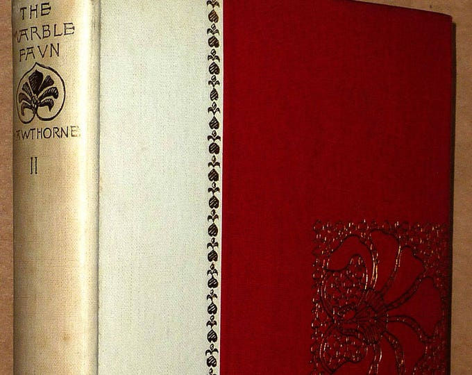The Marble Faun or Romance of Monte Beni Volume 2 Houghton Mifflin 1892 by Nathaniel Hawthorne