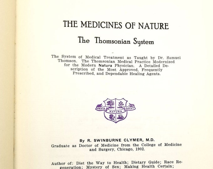 The Medicine of Nature: The Thomsonian System by R. Swinburne Clymer Hardcover HC Reprint Edition 1960 The Humanitarian Society