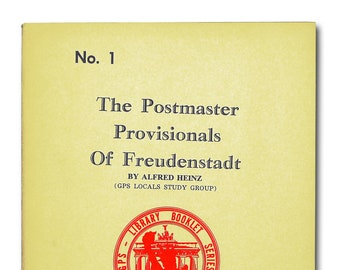Postmaster Provisionals of Freudenstadt No. 1 Germany Philatelic Society 1966 Philately Stamp Collecting