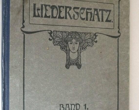 Liederschatz. Eine Sammlung Der Schonsten und Beliebtesten Band 1 - 1910 by Otto Hattstadt German Language Christian Folk Songs - Antique