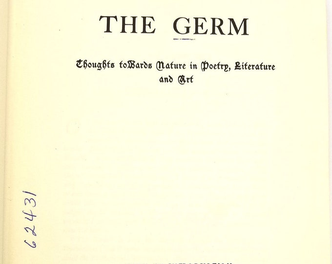 The Germ: Thoughts towards Nature in Poetry, Literature and Art Hardcover HC - 1965 Reprint of 1850 original