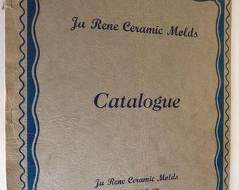 Ju Rene Ceramic Molds Catalogue (Catalog) Ca. 1940's 1950's Franklin, Kansas KS Pittsburg Crawford County Highway 69 Vintage