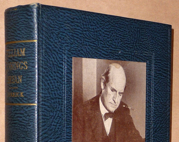 Life of William Jennings Bryan 1925 by Genevieve & John Herrick - Hardcover HC - Populist Democrat Secretary of State Biography
