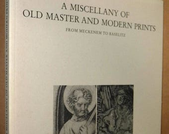 A Miscellany of Old Master & Modern Prints from Meckenem to Baselitz 1992 Lutz Riester London Art Soft Cover