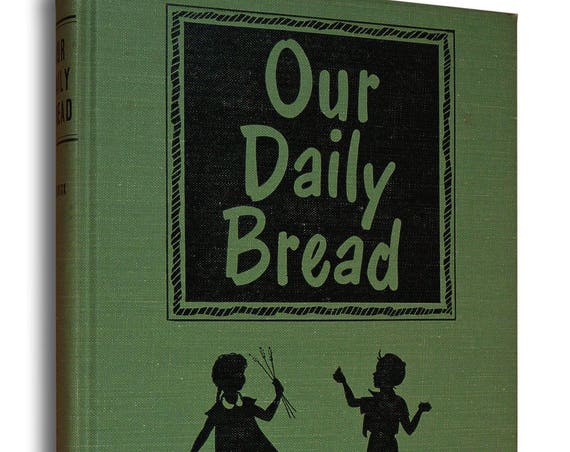 Our Daily Bread 1950 Susan Myrick Vintage Ecology Conservation Youth Children YA Non Fiction Hard Cover 1st Edition