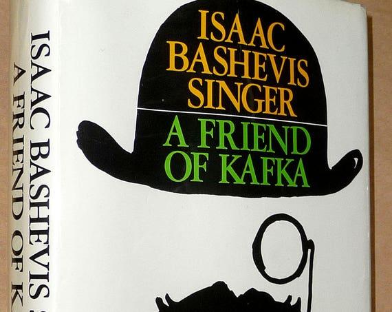 A Friend of Kafka by Isaac Bashevis Singer 1970 1st Edition Hardcover HC w/ Dust Jacket DJ - Short Stories - Farrar Straus Giroux