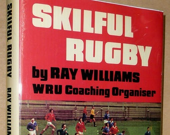 Skilful Rugby by Ray Williams Hardcover HC w/ Dust Jacket 1977 Welsh Rugby Union WRU Sports Training