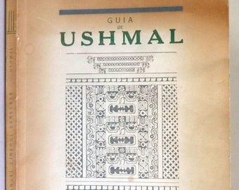 Guia de Ushmal 1956 by Manuel Cirerol Sansores - Yucantan Mayan Uxmal - Spanish Lang