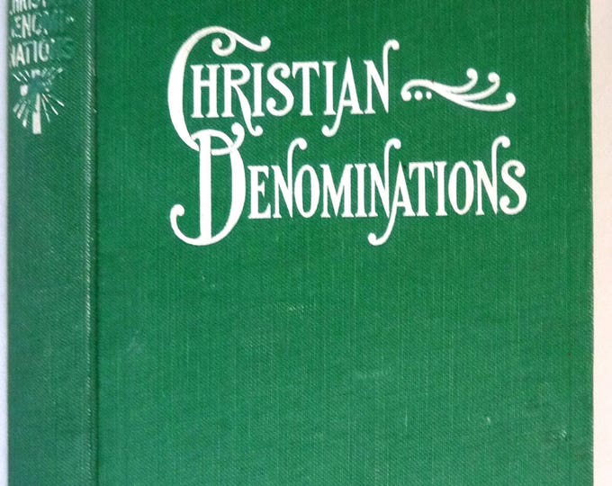 Christian Denominations: A Brief Exposition of History & Teachings of Christian Denominations 1913 Fr. Vigilius H. Krull Antique Religion