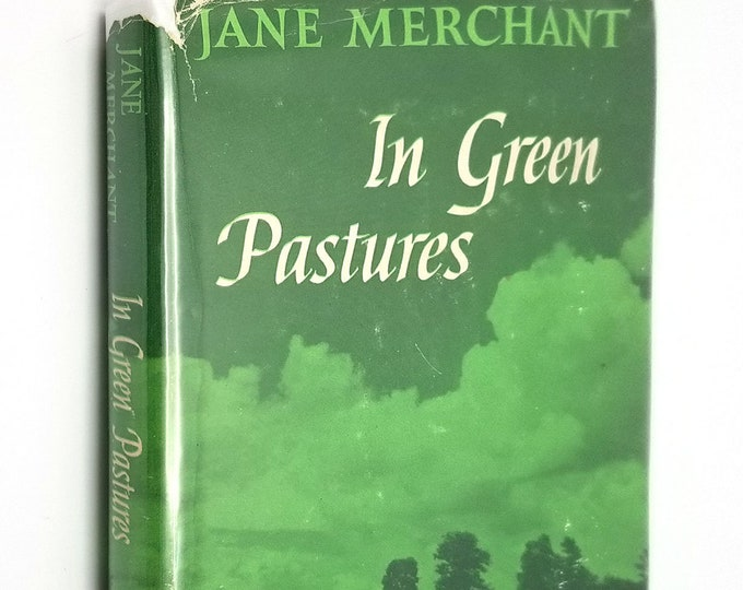 In Green Pastures by Jane Merchant 1959 Hardcover HC w/ Dust Jacket DJ - Daily Inspiration Devotion - Abingdon Press