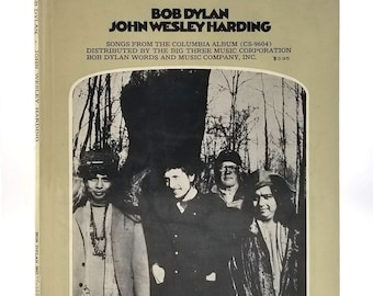 Bob Dylan Songbook Sheet Music: John Wesley Harding - Songs from the Columbia Album 1968 Rare Hardcover Edition