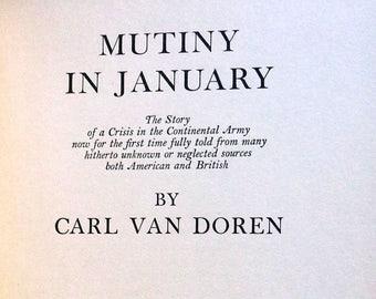 Mutiny in January 1943 by Carl Van Doren - Signed 1st Edition Hardcover HC - Viking Press - History American Revolution