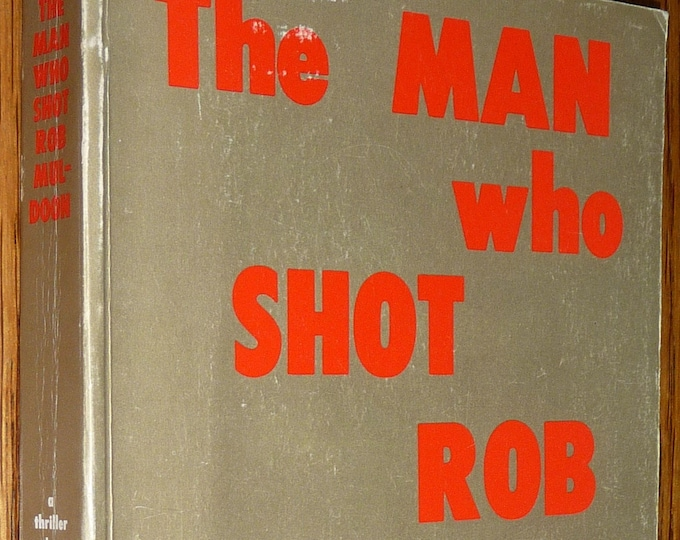 The Man Who Shot Rob Muldoon 1976 by Jason Calder Murder Mystery New Zealand Fiction