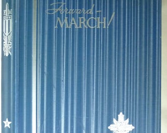 Forward March! Section One - The Photographic Record of America in the World War and the Post War Social Upheaval 1929 WWI