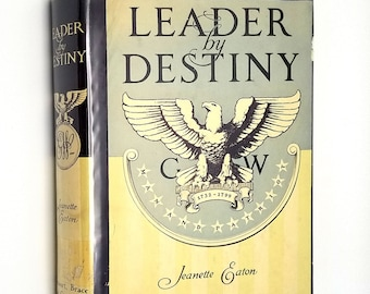 Leader by Destiny: George Washington, Man and Patriot by Jeanette Eaton 1938 1st Edition Hardcover HC w/ Dust Jacket DJ - Juvenile, YA