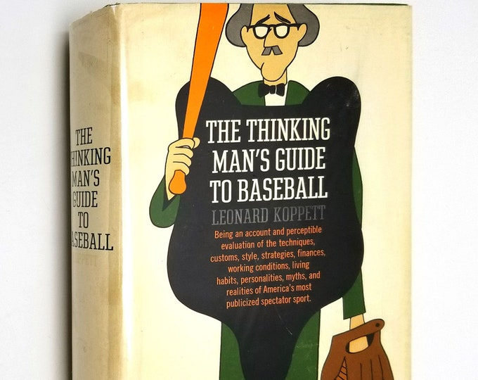 The Thinking Man's Guide to Baseball by Leonard Koppett 1st Edition Hardcover HC w/ Dust Jacket DJ 1967 Dutton Sports Games