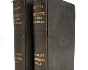 Historical Commentaries on the State of Christianity During the First 300 Years Vols I & II (2 Volume Set) 1853 Hardcover