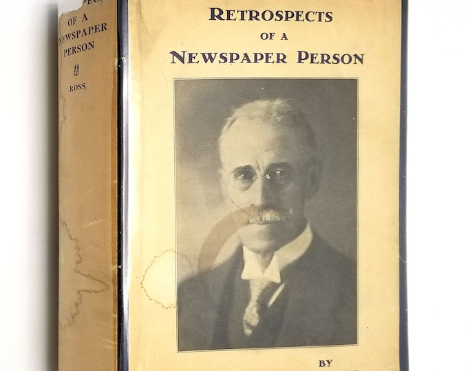 Retrospects of a Newspaper Person by Philip Dansken Ross 1931 1st Edition Hardcover HC w/ Rare Dust Jacket DJ Oxford Toronto