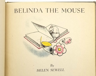 Belinda the Mouse by Helen Sewell 1st Edition Hardcover 1944 Oxford University Press Children's Picture Book RARE