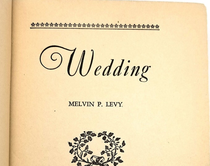Vintage Fiction: Wedding by Melvin P. Levy Hardcover HC 1927 Unicorn Press RARE