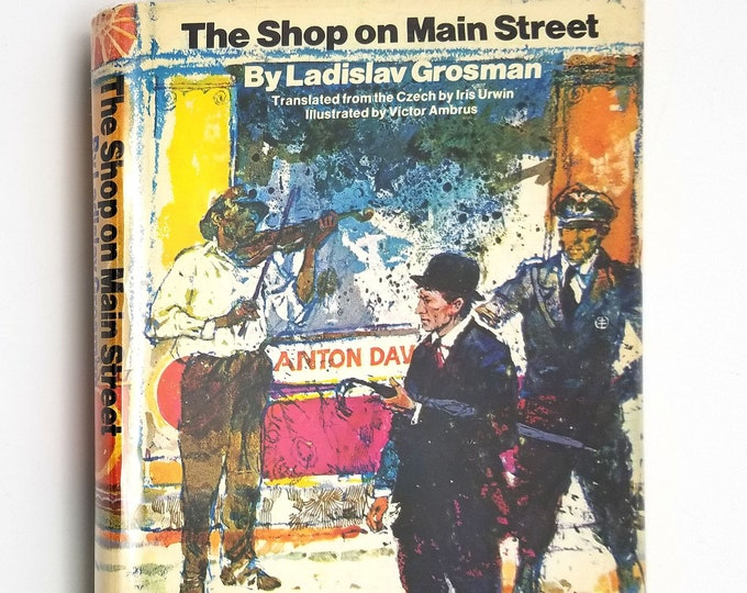 The Shop on Main Street by Ladislav Grosman 1st Edition Hardcover HC w/ Dust Jacket 1970 WWII Fiction - Jewish Persecution