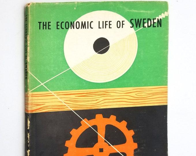 The Economic Life of Sweden Erik Hook Soft Cover w/ Dust Jacket DJ 1956 The Swedish Institute Stockholm