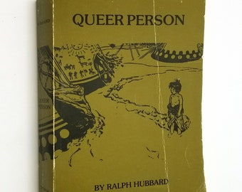 Queer Person by Ralph Hubbard illustrated by Harold von Schmidt Soft Cover 1978 Theodore Roosevelt Nature & History Association