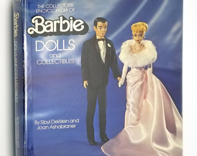 The Collectors Encyclopedia of Barbie Dolls and Collectibles by Sibyl DeWein Hardcover HC w/ Dust Jacket DJ 1977