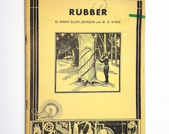 Rubber (Unit Study Book No. 508) by Maria Ellen Johnson 1935 American Education Press, Inc.