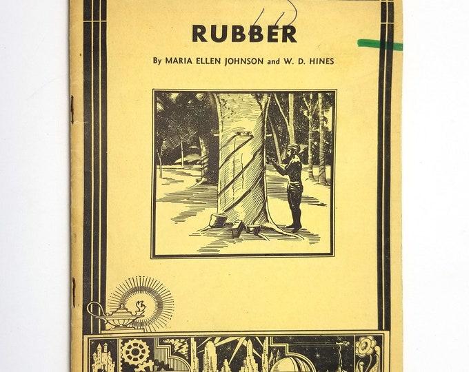 Rubber (Unit Study Book No. 508) by Maria Ellen Johnson 1935 American Education Press, Inc.