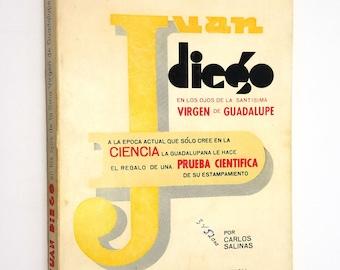 Juan Diego en los Ojos de la Santisima Virgen de Guadalupe by Carlos Salinas 1974 1st Limited Edition Spanish Language - Mexico Saint