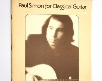 Paul Simon for Classical Guitar 1977 Big Bells Inc. - Sheet Music Songbooks Songs