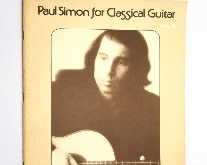 Paul Simon for Classical Guitar 1977 Big Bells Inc. - Sheet Music Songbooks Songs