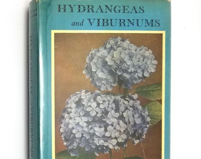 Vintage English Gardening Book: Hyrdrangeas & Viburnums by Douglas Bartrum 1st Edition Hardcover HC w/ Dust Jacket DJ 1958 John Gifford, Ltd